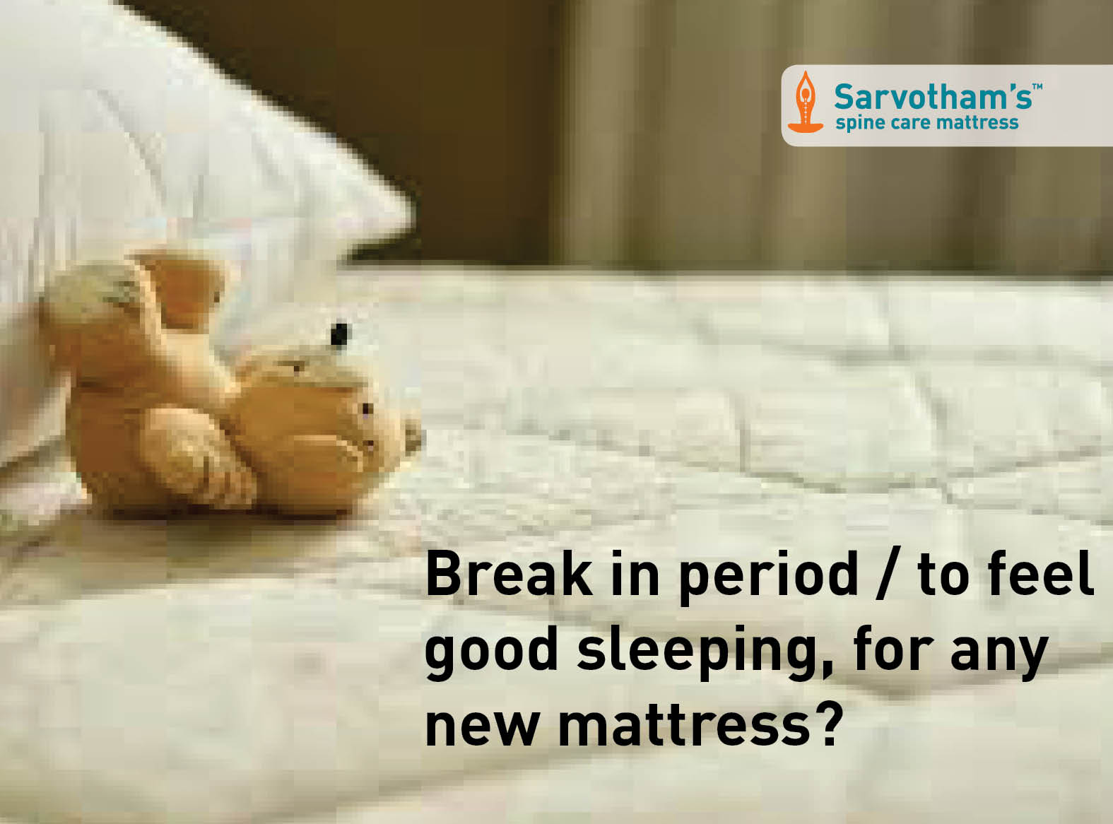 Break in period / to feel good sleeping, for any new mattress?